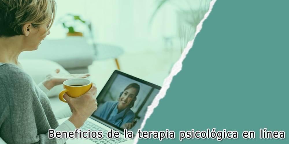 Beneficios de la terapia psicológica en línea